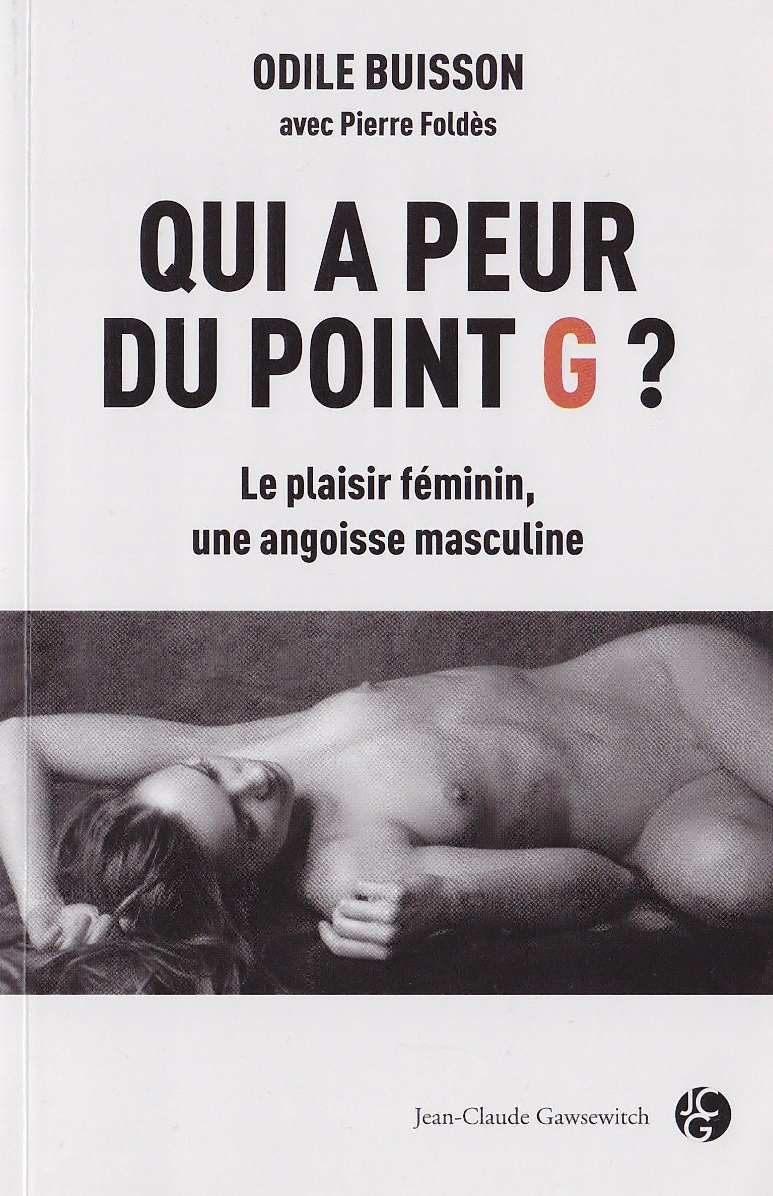 #8-Qui a peur du point G ? Odile Buisson avec Pierre Foldès
