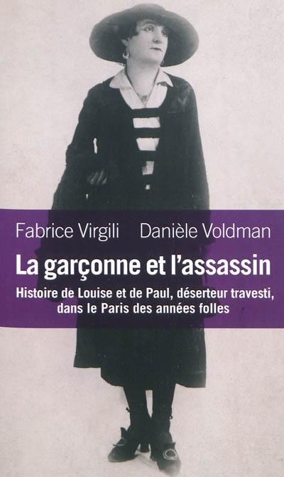 #12-Troubles dans le couple : La Garçonne et l'assassin de Fabrice Virgili et Danièle Voldman