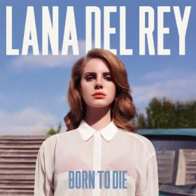 #13-Born to die de Lana Del Rey