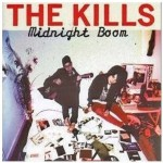 The Kills-Midnight Boom