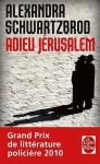 Adieu Jérusalem