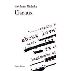 #19-Devenir écrivain : Ciseaux de Stéphane Michaka
