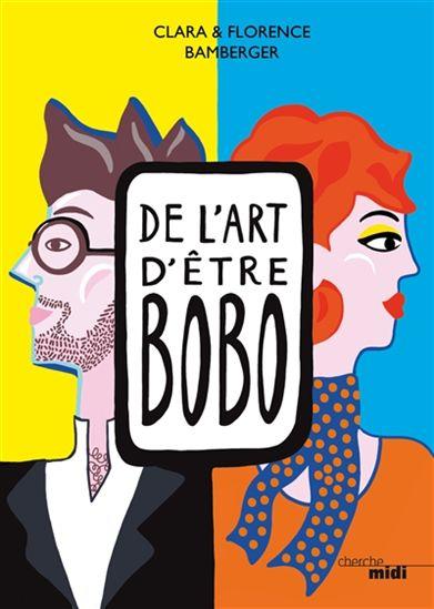 #24-»De l'art d'être bobo», petit précis d'auto-dérision